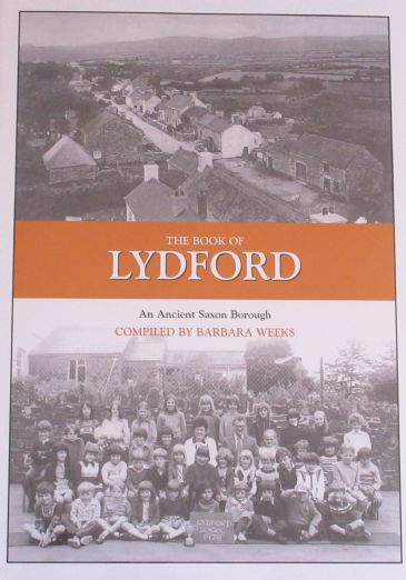 The Book of Lydford - An Ancient Saxon Borough, by Barbara Weeks